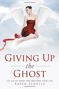 Giving Up the Ghost, by Karen Schultz